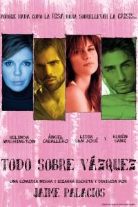 """Cartel de """"Todo sobre Vázquez"""""""