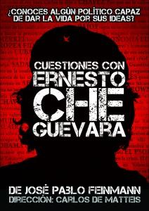 """Cartel de """"Cuestiones con Ernesto Che Guevara"""""""