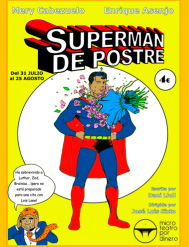 "Cartel de ""Superman de postre"""