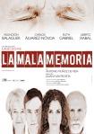 "Cartel de ""La mala memoria"""