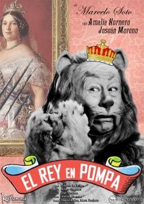 """Cartel de """"El rey en pompa"""""""