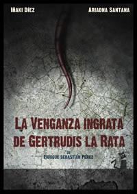 """Cartel de """"La venganza ingrata de Gertrudis la rata"""""""