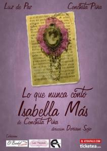 """Cartel de """"Lo que nunca contó Isabella Mas"""""""